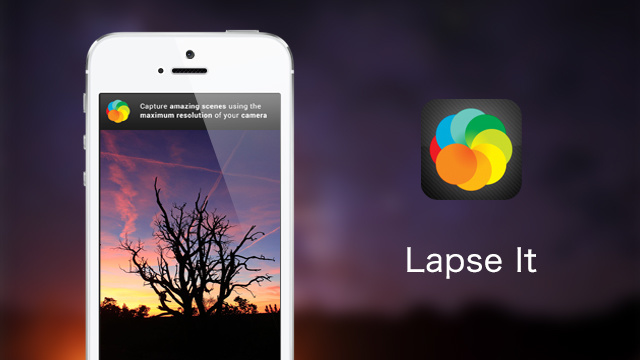 Lapse It - 浓缩那时光 #Android #iPhone - 最美