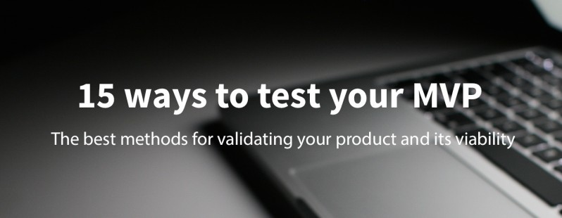 Christopher Bank:15种测试「最小可行性产品」(MVP) 的方法