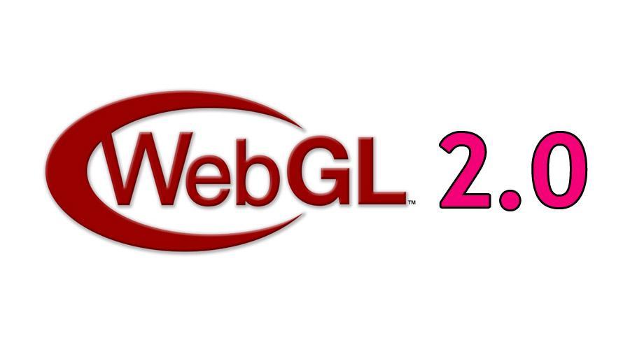 最值得期待的WebGL 2.0功能