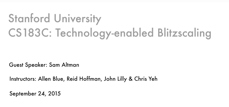 2015年斯坦福创业课程-技术驱动的闪电式扩张(Blitzscaling) 2- Sam Altman