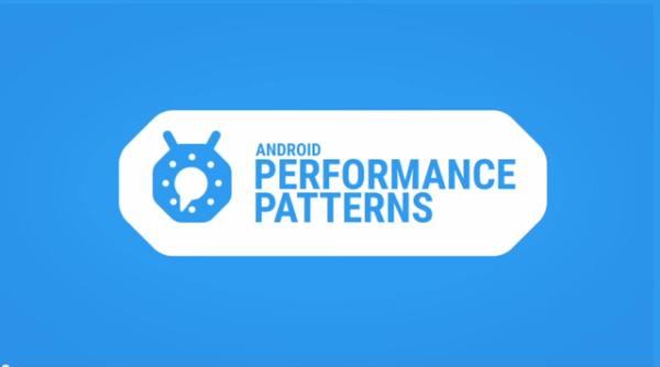 [Android技术专题]应用开发进阶必经之路之性能优化