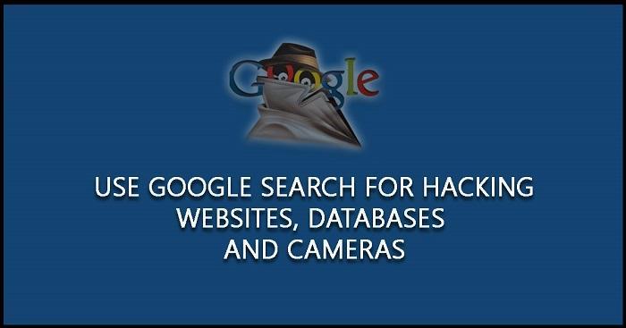 利用Google Dorks工具入侵网站、数据库和摄像头- 知乎