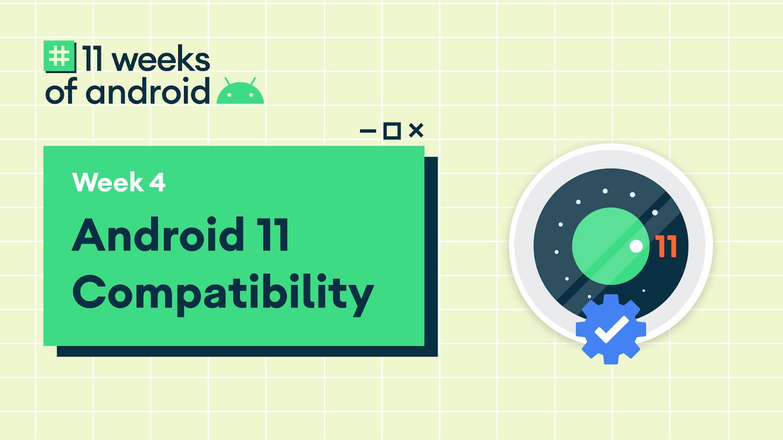 聚焦 Android 11: Android 11 应用兼容性