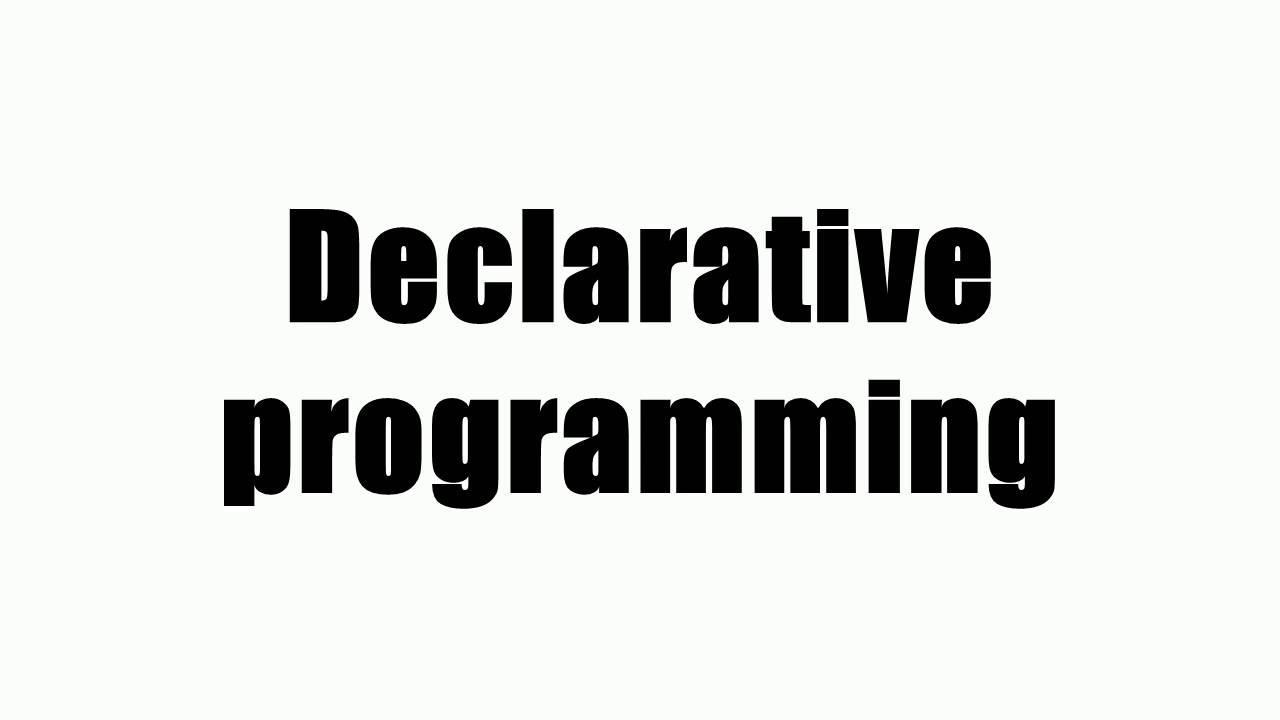 从年会看声明式编程(Declarative Programming)