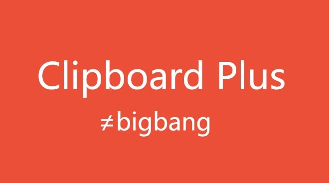 没有锤子手机!你依然能够体验 Big Bang - Clipboard Plus #Android