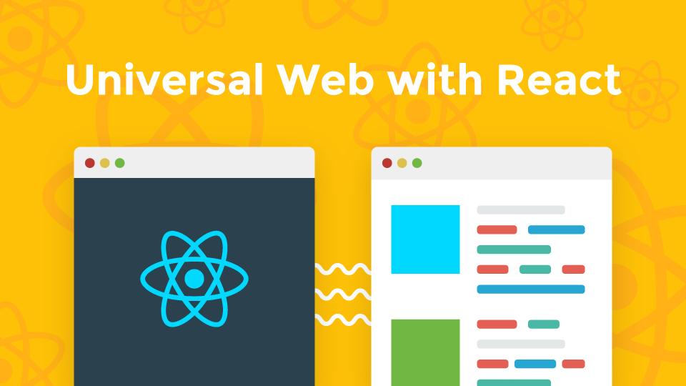 服务端渲染与 Universal React App