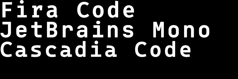 三款代码字体:Fira Code、JetBrains Mono 与 Cascadia Code