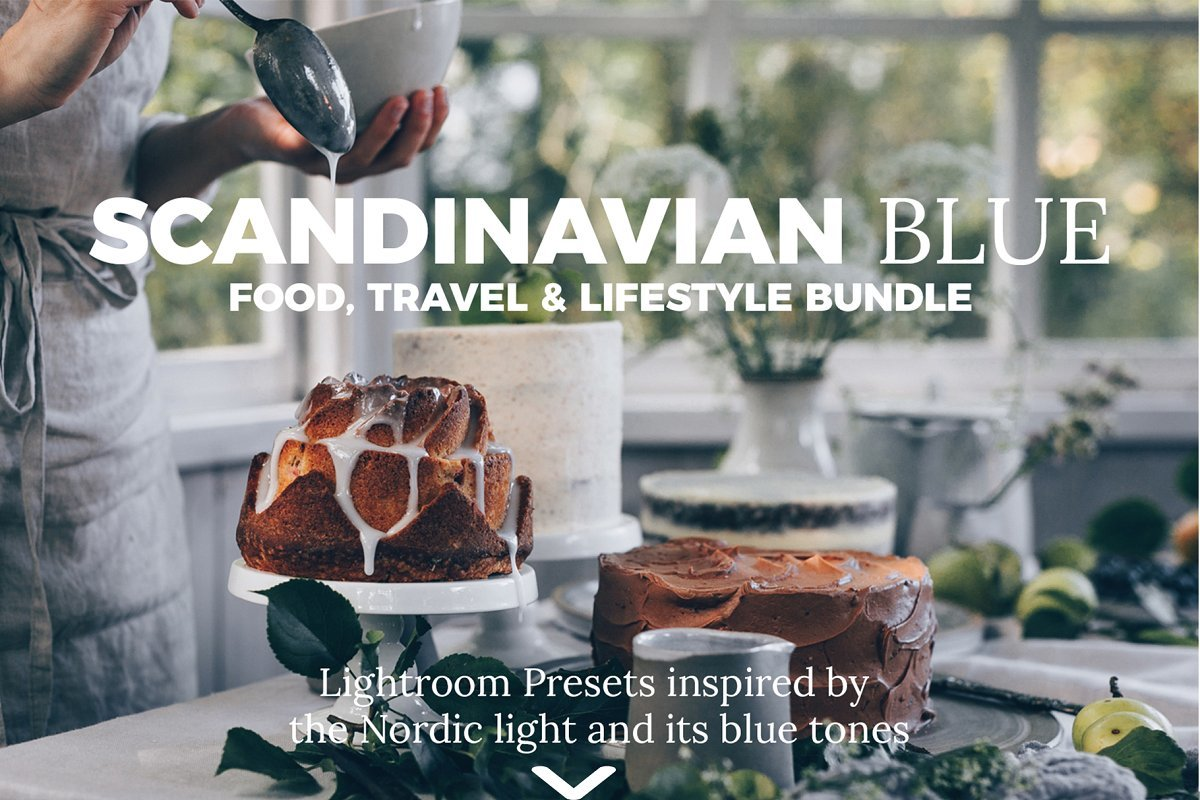 【S478】斯堪蒂纳维亚-北欧忧郁蓝色调Lightroom美食预设 BlackWhiteVivid Scandinavian Blue Lightroom Presets