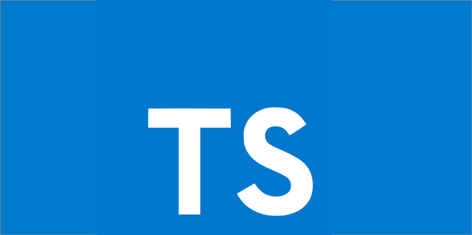 TypeScript,初次见面,请多指教